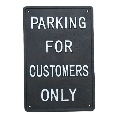 Parking for Customers Only Cast Iron Sign