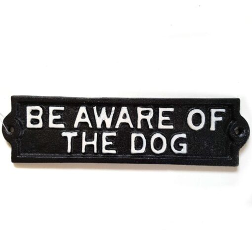 Be Aware of the Dog Cast Iron Sign