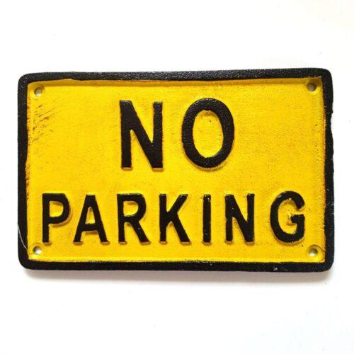 No Parking Cast Iron Sign